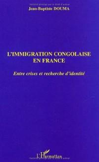 Immigration Congolaise en France. Entre Crises et Rech