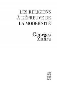 Religions a l Epreuve de la Modernite (les)