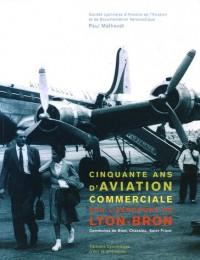 50 ans d'aviation commerciale sur l'aéroport de Lyon-Bron