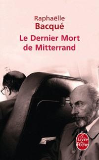 Le dernier mort de Mittérrand