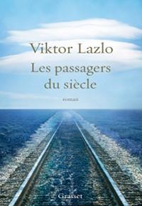 Les passagers du siècle: roman