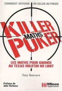 Killer Poker : Les maths pour gagner