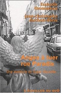Anges à tuer, rue Paradis