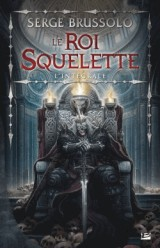 Le Roi Squelette - LIntégrale
