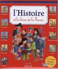 L'Histoire et les héros de la France