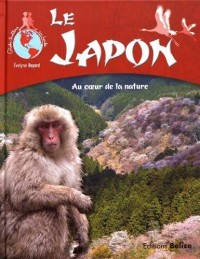 Le Japon : Au coeur de la nature