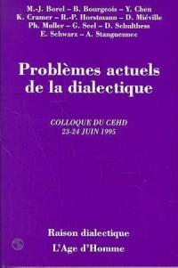 Problèmes actuels de la dialectique