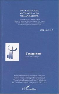 Psychologie du travail et des organisations, Volume 8 N° 3 / 2002 : L'engagement