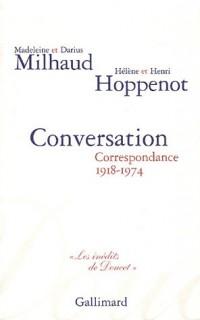 Conversation : Correspondance 1918-1974