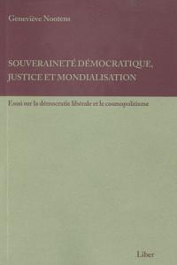 Souverainete Democratique, Justice et Mondialisation