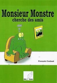 Monsieur Monstre Cherche des Amis