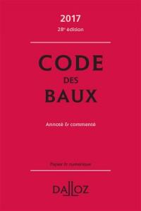 Code des baux 2017, commenté - 28e éd.