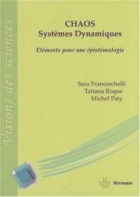 Chaos et systèmes dynamiques : Eléments pour une épistémologie