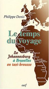 Le temps du voyage : De Johannesburg à Bruxelles en taxi-brousse
