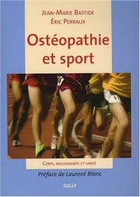 Ostéopathie et sport : Corps, mouvements et santé