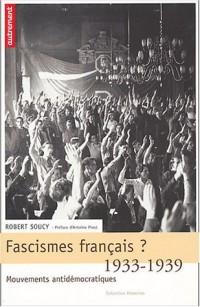 Fascisme français ? 1933-1939, mouvements