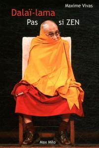 Dalai-Lama pas si zen