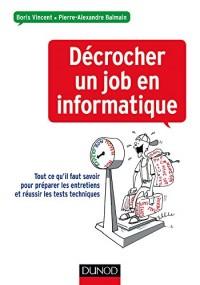Décrocher un job en informatique