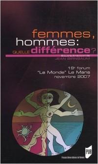 Femmes, hommes : quelle différence ? : 19e Forum Le Monde Le Mans, 16 au 18 novembre 2007