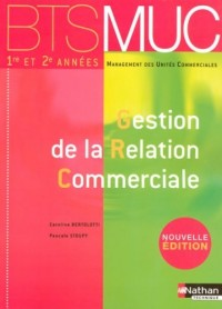 Gestion de la Relation Commerciale BTS 1e et 2e années