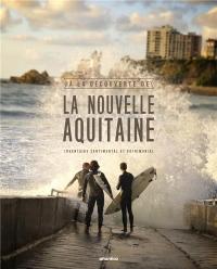 A la découverte de la Nouvelle-Aquitaine