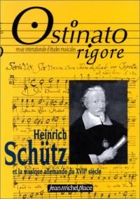 Ostinato Rigore, numéro 20 : Heinrich Schütz et la musique allemande du XVIIe siècle