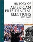 History of American Presidential Elections 1789-2008