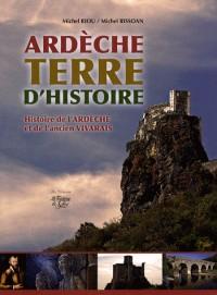 Ardèche, Terre d'histoire