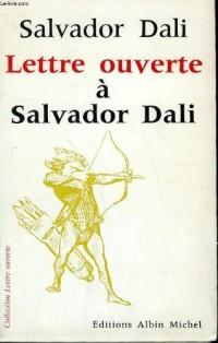 Lettre ouverte à Salvador Dalí