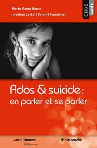 Ados et suicide : en parler et se parler