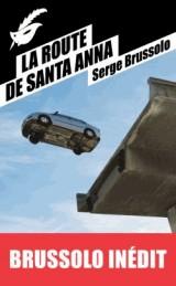 La Route de Santa Anna [Poche]