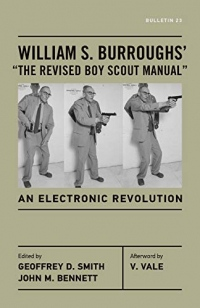 William S. Burroughs - The Revised Boy Scout Manual: An Electronic Revolution