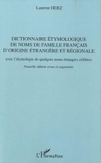 Dictionnaire Etymologique (Nvlle ed) de Noms de Famille Français d'Origine Etrangère et Régionale Av
