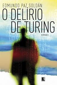 O Delírio De Turing (Em Portuguese do Brasil)
