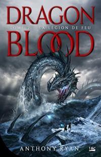 Dragon Blood, T2 : La Légion des flammes