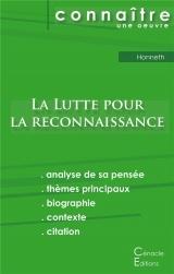 Fiche de lecture La Lutte pour la reconnaissance de Honneth (Analyse philosophique de référence et résumé complet)