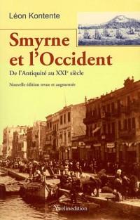 Smyrne et l'Occident De l'Antiquité au XXIe siècle
