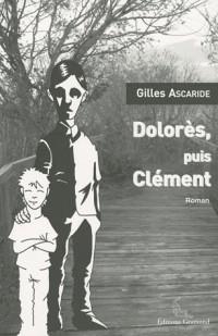 Dolorès puis Clément