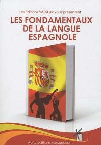 Les fondamentaux de la langue espagnole