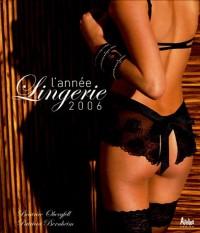 L'année Lingerie 2006