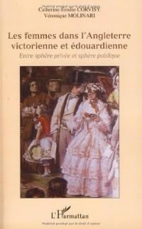 Les femmes dans l'Angleterre victorienne et édouardienne : Entre sphère privée et sphère publique