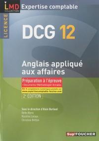 Anglais appliqué aux affaires DCG 12 : Préparation à l'épreuve