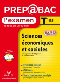 Prépabac, l'examen : Sciences économiques et sociales, terminale ES
