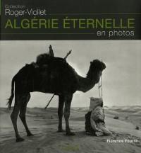 Algérie éternelle : En photos