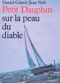 Petit Dauphin Sur la Peau du Diable