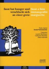 Faust Hat Hunger Und Verschluckt Sich An Einer Grete / Faust a Faim