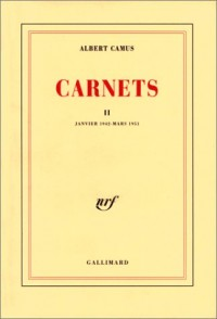 Carnets, tome 2 : Janvier 1942 - mars 1951