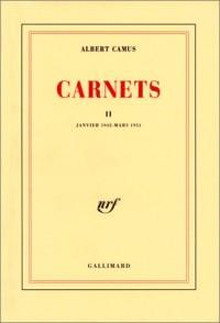 Carnets, tome 2 : Janvier 1942 - mars 1951