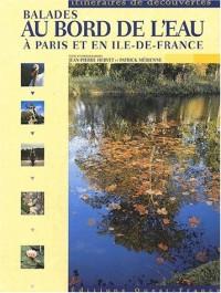 Balades au bord de l'eau à Paris et en Ile-de-France