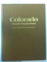 Colorado: Scenic wonderland